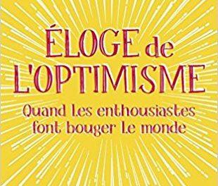 Eloge de l'optimisme – être optimiste