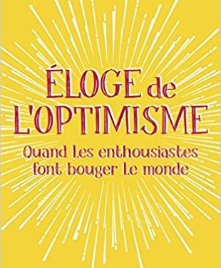 Eloge de l'optimisme – être optimiste