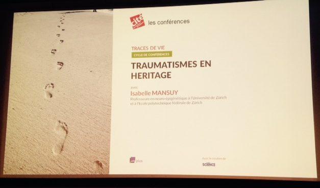 Traumatismes en héritage, une approche par l'épigénétique
