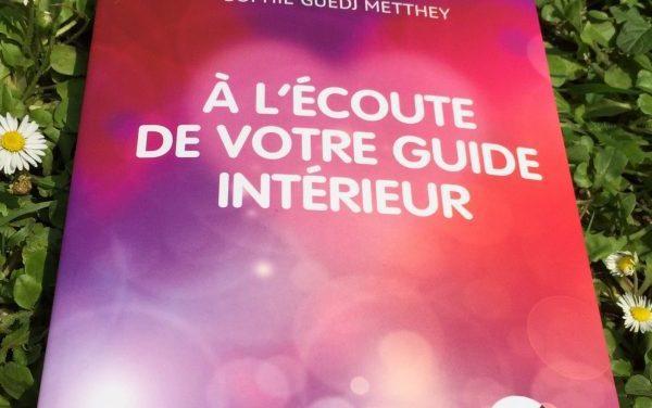 A l'écoute de votre guide intérieur – le livre