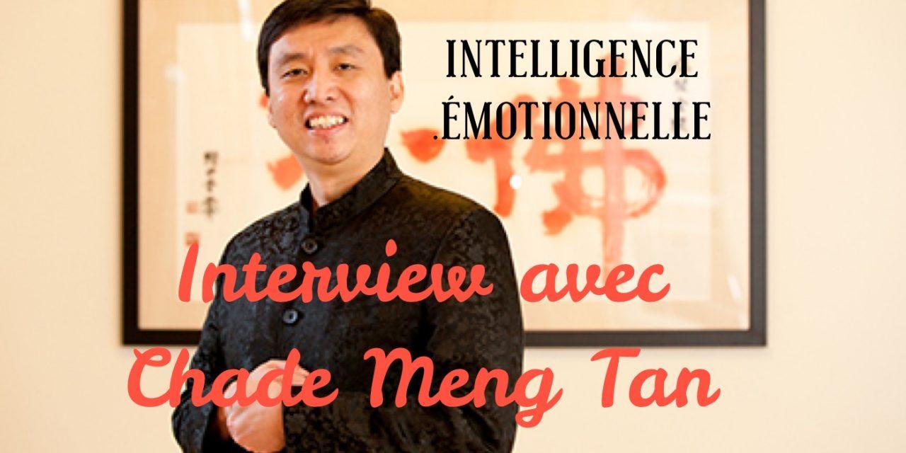 L'intelligence Emotionnelle avec Chade Meng Tan
