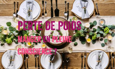 Alimentation consciente – Manger en pleine conscience fait-il maigrir ?