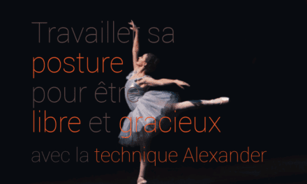 Travailler sa posture avec la technique Alexander