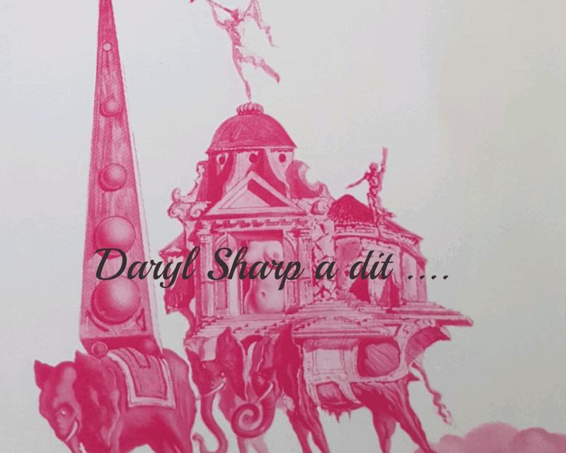 Daryl Sharp a dit…