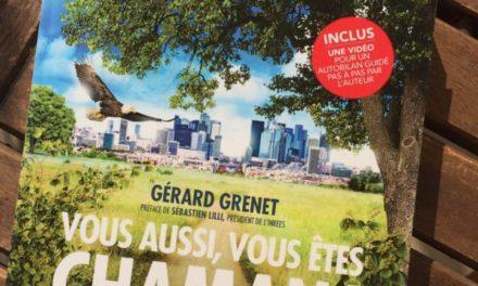 Gérard Grenet, chaman urbain